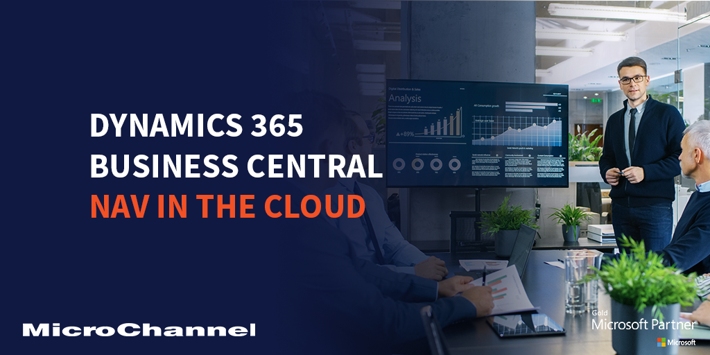Microsoft Dynamics 365 Business Central Nav In The Cloud