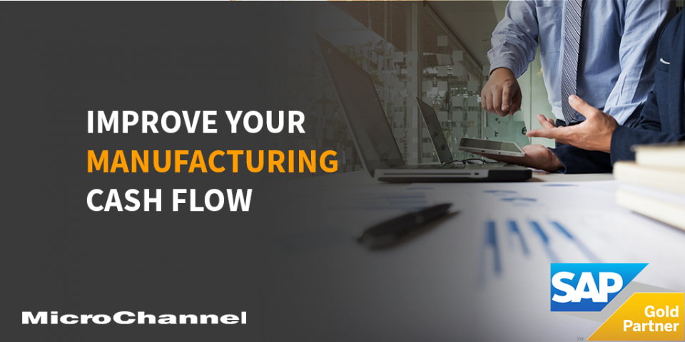 improving your manufacturing business' cash flow