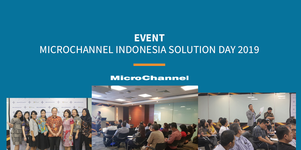 indonesia microchannel solution day 2019