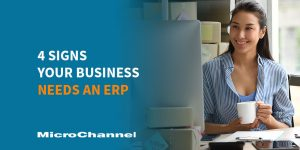 4 signs your business needs an ERP