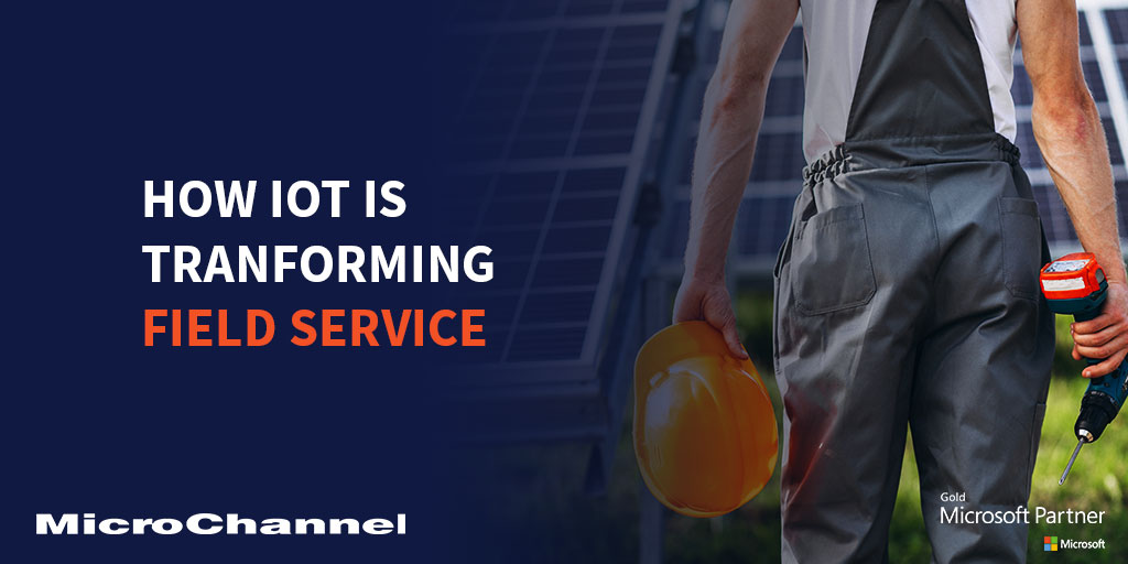 How IoT is Transforming Field Service